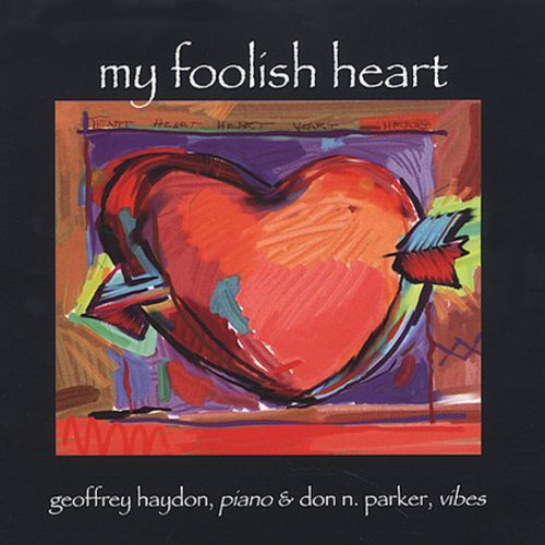 My Foolish Heart: Music for Piano & Vibraphone