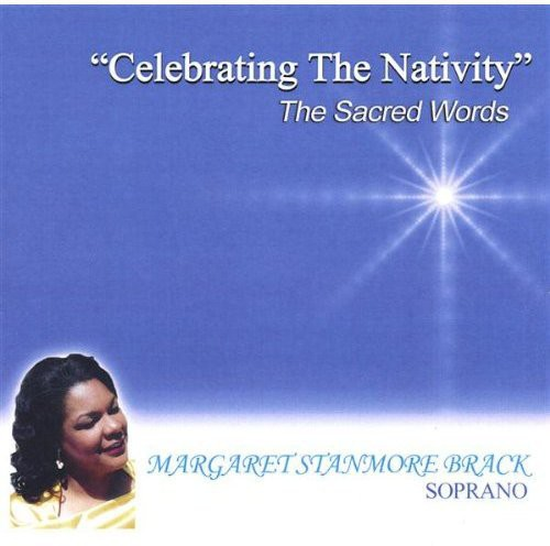 Celebrating the Nativity the Sacred Words