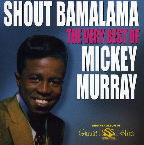 Shout Bamalama: Very Best of