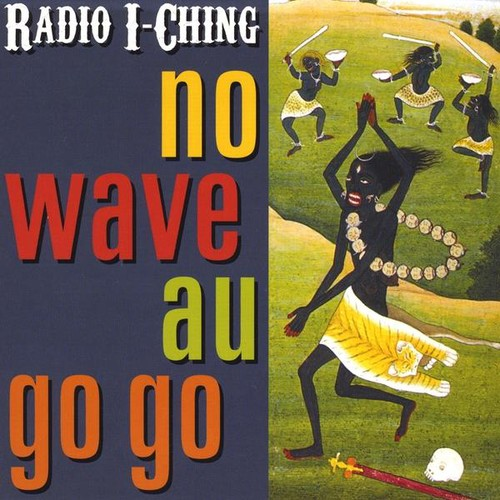 No Wave Au Go Go