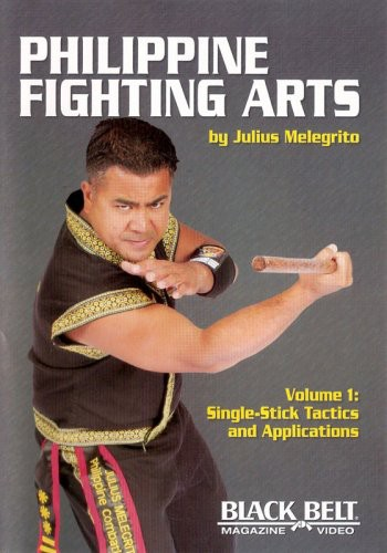 Philippine Fighting Arts 1: Single Stick Tactics