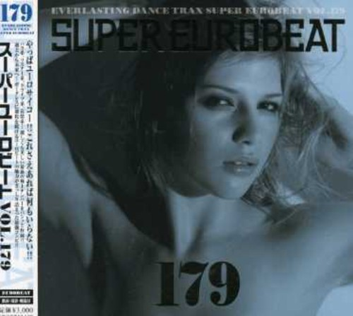 Super Eurobeat - Vol 179 /  Various [Import]