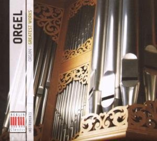 Organ: Greatest Works /  Various