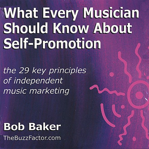 What Every Musician Should Know About Self-Promoti