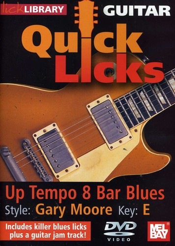 Quick Licks for Guitar: Up Tempo 8 Bar Blues Style