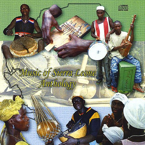 Music of Sierra Leone Anthology /  Various