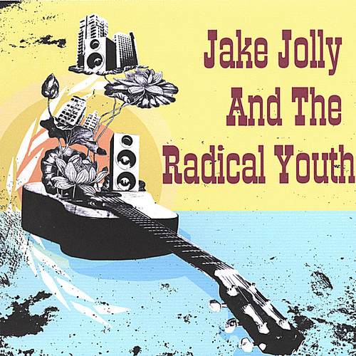 Jake Jolly & the Radical Youth