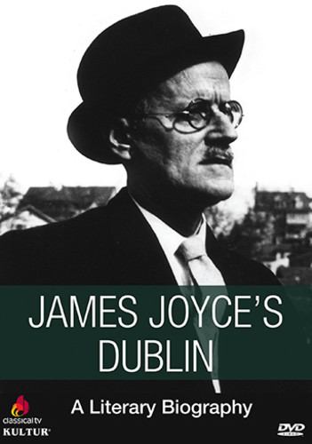 James Joyce's Dublin: Literary Biography