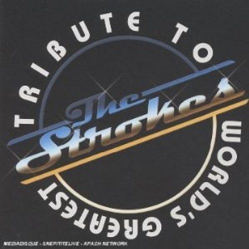 World's Greatest Tribute to the Strokes /  Various