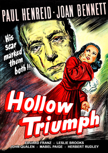 Hollow Triumph (aka The Scar)