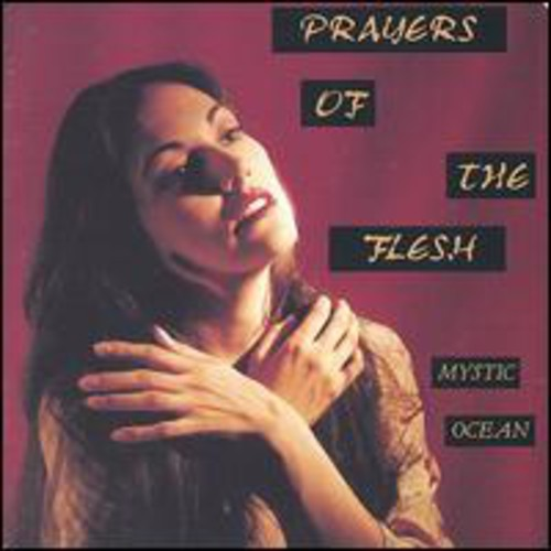 Prayers of the Flesh