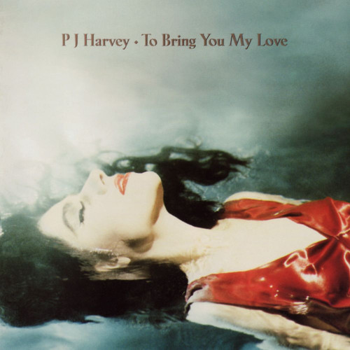 To Bring You My Love [Import]