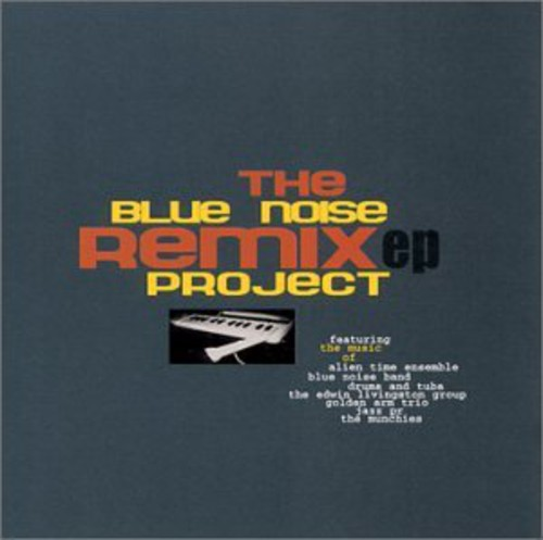 Blue Noise Remix Project EP 1