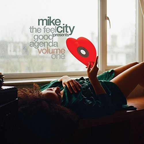 Mike City Presents: The Feel Good Agenda /  Various