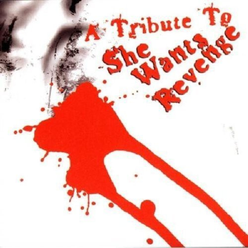 Tribute to She Wants Revenge /  Various