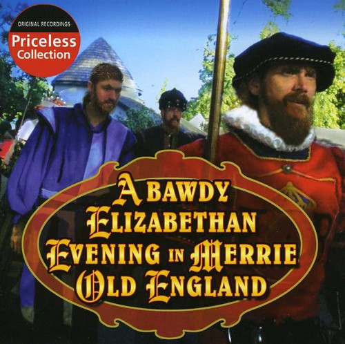 Bawdy Elizabethan Evening Merry Old England /  Various