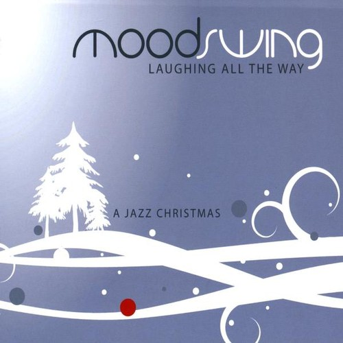 Laughing All the Way (A Jazz Christmas)
