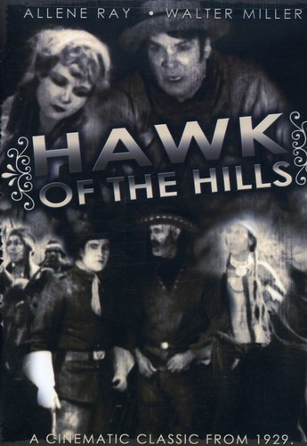 Hawk Of The Hills [Black and White] [Silent]