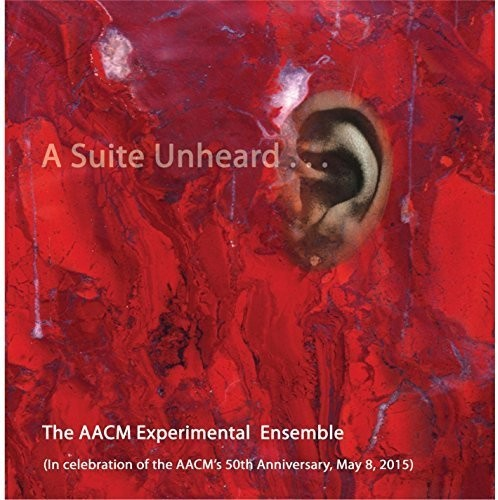 A Suite Unheard (Aacm Chicago Presents)