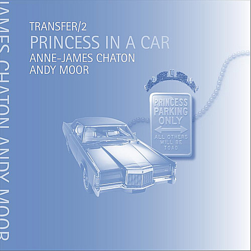 Transfer /  2 Princess in a Car
