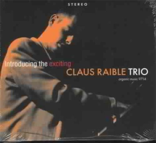 Introducing the Exciting Claus Raible Trio