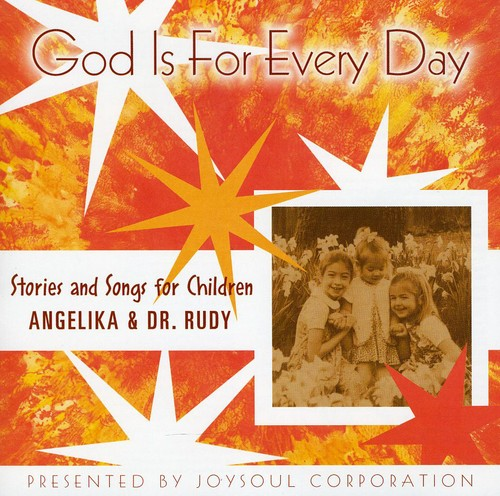 God Is for Every Day-Stories & Songs for Children