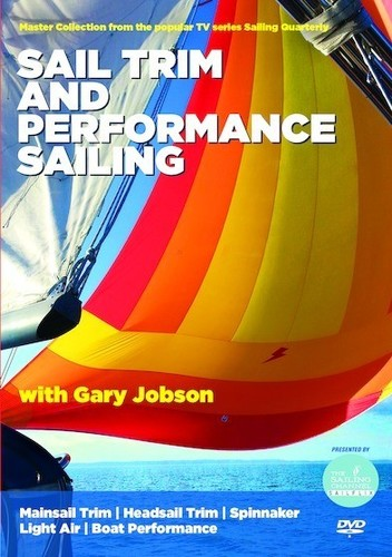 Sailing Quarterly: Sail Trim And Performance Sailing With Gary Jobson