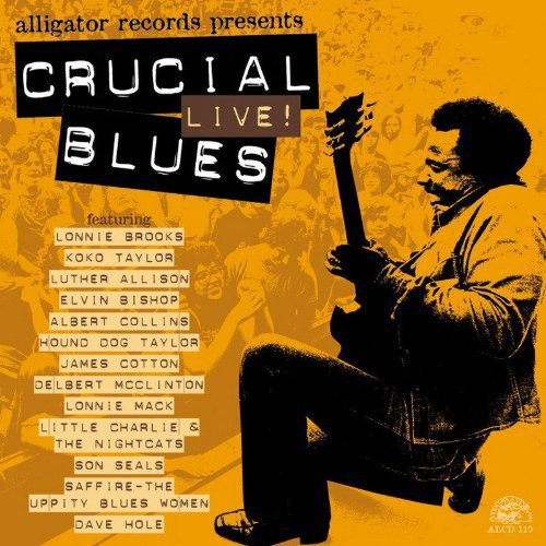 Crucial Live Blues /  Various