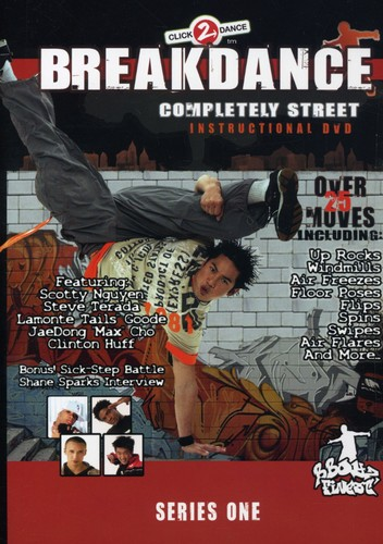 Breakdance: Completely Street Instructional