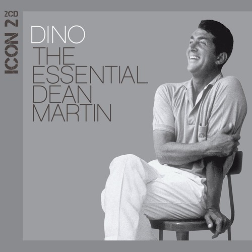 Icon 2: The Essential Dean Martin
