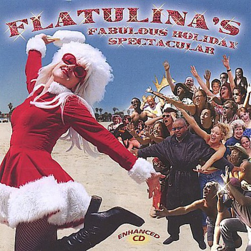 Flatulinas Fabulous Holiday Spectacular