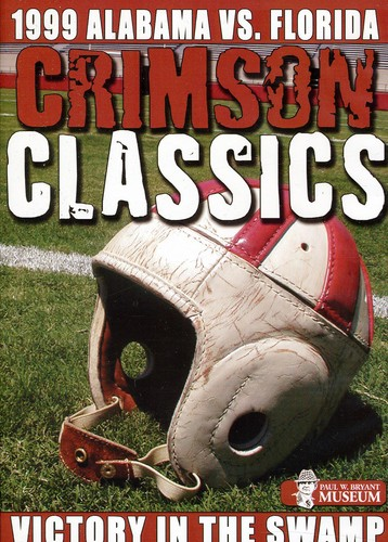 Crimson Classics 1999 Alabama Vs Florida