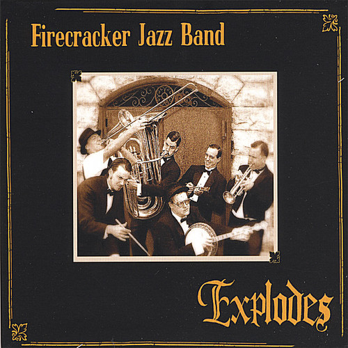 Firecracker Jazz Band Explodes