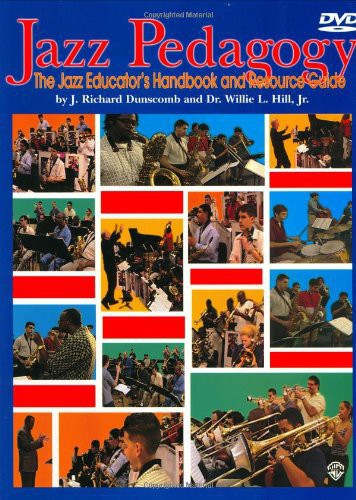 Jazz Pedagogy: Jazz Educator's Handbook & Resource