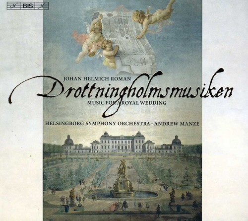 Music for a Royal Wedding Drottningholmsmusiken