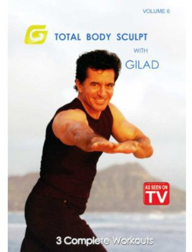 Gilad: Total Body Sculpt: Volume 6