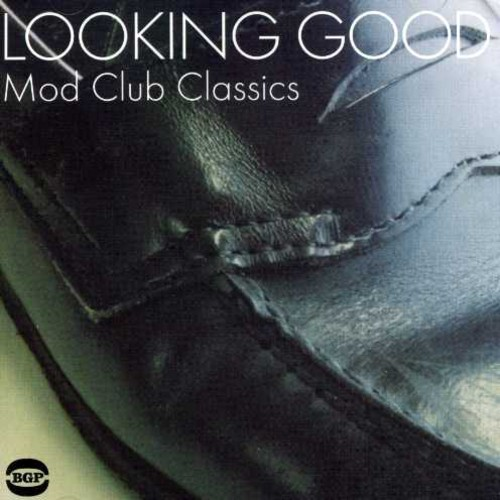 Looking Good: Mod Club Classics [Import]