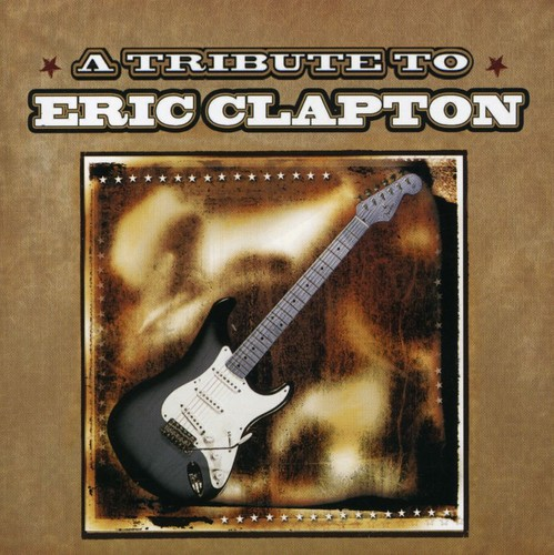 Tribute to Eric Clapton /  Various