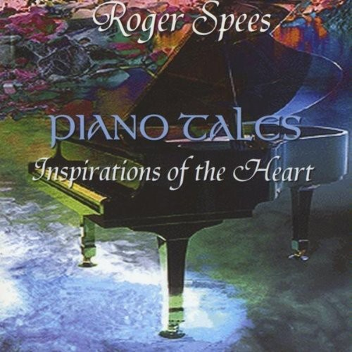 Piano Tales-Inspirations of the Heart
