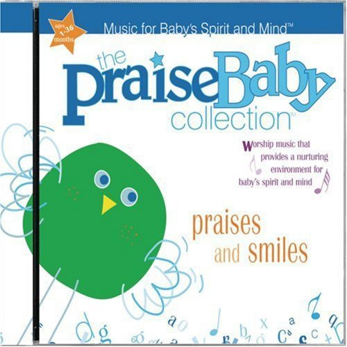 The Praise Baby Collection: Praises & Smiles