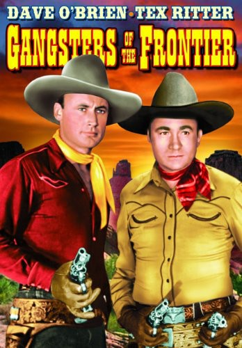Texas Rangers: Gangsters of the Frontier