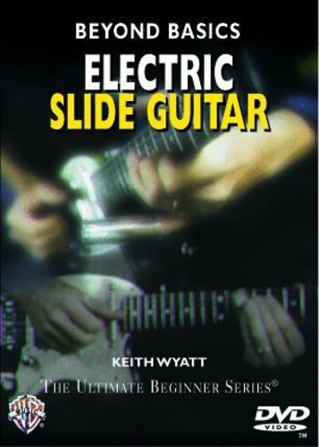 Beyond Basics: Electric Slide Guitar