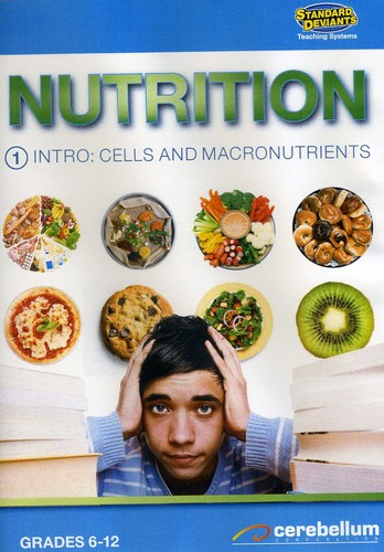 Nutrition 1: Intro Cells & MacRonutrients