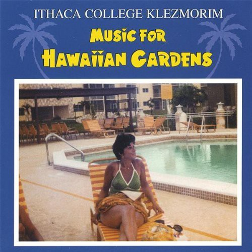Music for Hawaiian Gardens