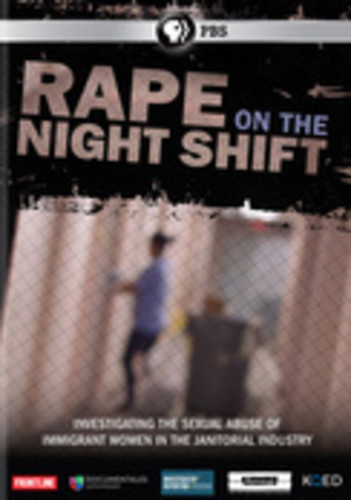 Frontline: Rape on the Night Shift