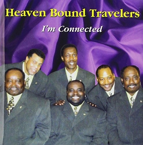 Heaven Bound Travelers : Im Connected