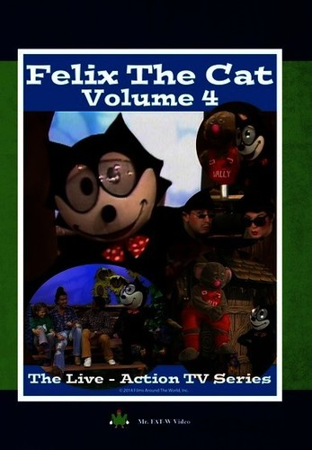 Felix The Cat: The Live Action Series, Vol. 4