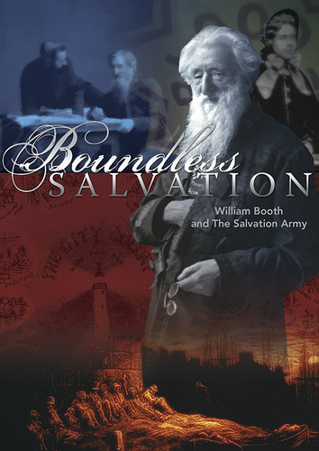 Boundless Salvation William Booth & Salvation Army
