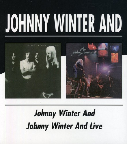 Johnny Winter And/ Johnny Winter and Live [Import]