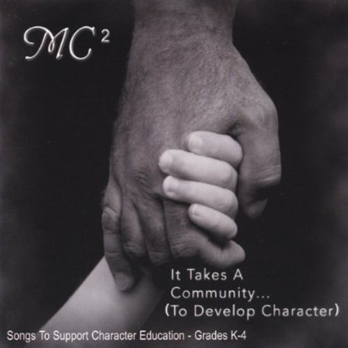 It Takes a Communityto Develop Character